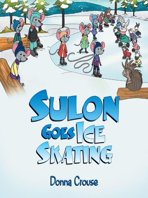 cover image of Sulon Goes Ice Skating