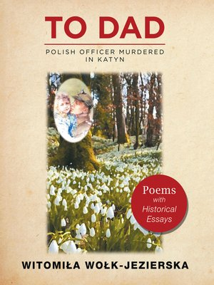 cover image of To Dad—Polish Officer Murdered in Katyn