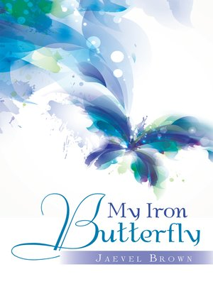 cover image of My Iron Butterfly
