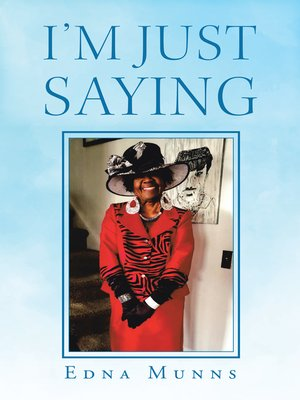 cover image of I'm Just Saying