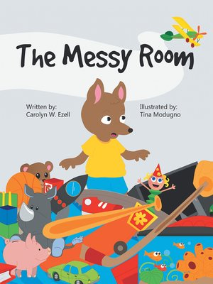 cover image of The Messy Room
