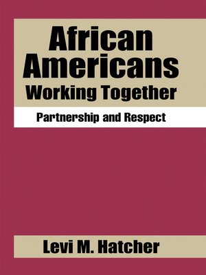 cover image of African Americans Working Together