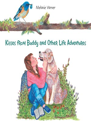 cover image of Kisses from Buddy and Other Life Adventures