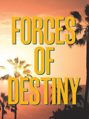 cover image of Forces of Destiny