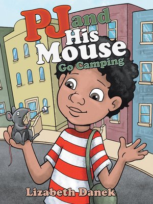 cover image of Pj and His Mouse Go Camping