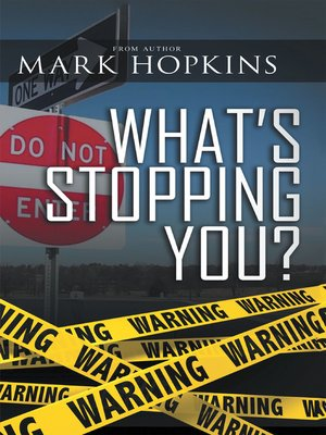 cover image of What's Stopping You?