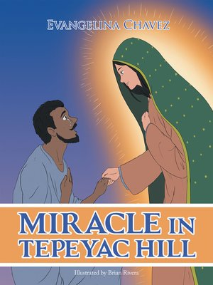 cover image of Miracle in Tepeyac Hill