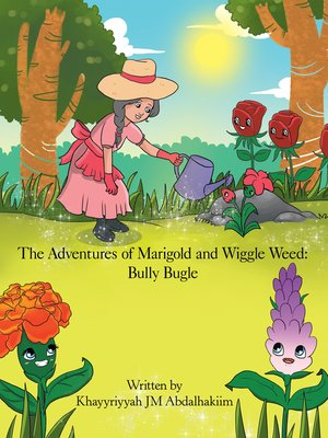 cover image of The Adventures of Marigold and Wiggle Weed