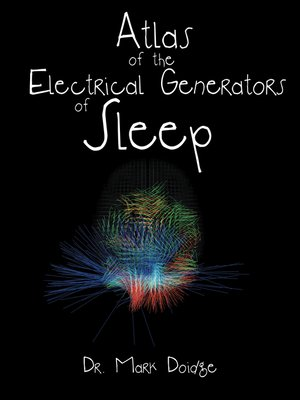 cover image of Atlas of the Electrical Generators of Sleep