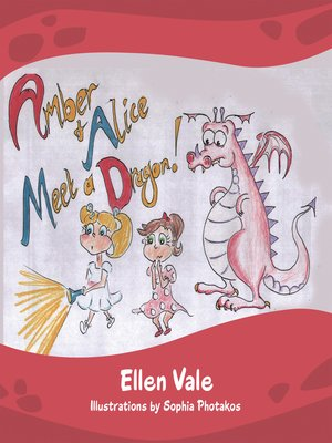 cover image of Amber and Alice Meet a Dragon