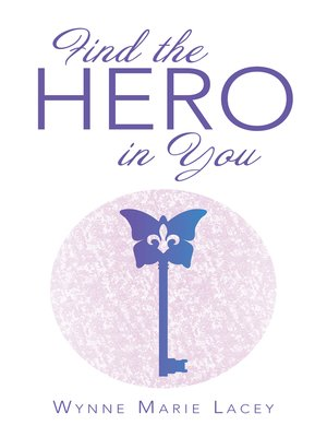 cover image of Find the Hero in You