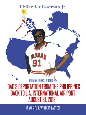 "cover image of ""Dad's Deportation from the Philippines Back to L.A. International Air Port, August 31, 2013"""