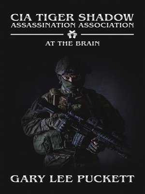 cover image of Cia Tiger Shadow Assassination Association