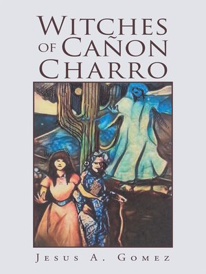 cover image of Witches of Cañon Charro
