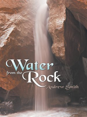 cover image of Water from the Rock
