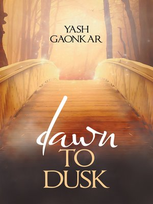 cover image of Dawn to Dusk