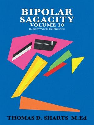 cover image of Bipolar Sagacity Volume 10