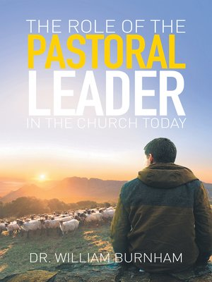 cover image of The Role of the Pastoral Leader in the Church Today