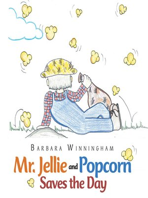 cover image of Mr. Jellie and Popcorn Saves the Day