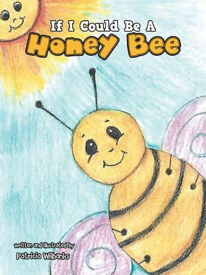 cover image of If I Could Be a Honey Bee