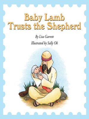 cover image of Baby Lamb Trusts the Shepherd