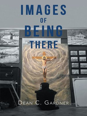 cover image of Images of Being There