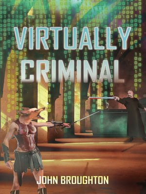 cover image of Virtually Criminal