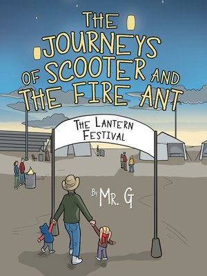 cover image of The Journeys of Scooter and the Fire Ant