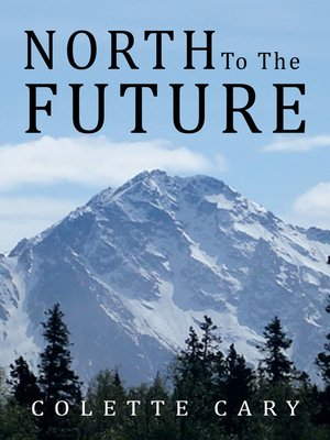 cover image of North to the Future