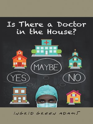 cover image of Is There a Doctor in the House?