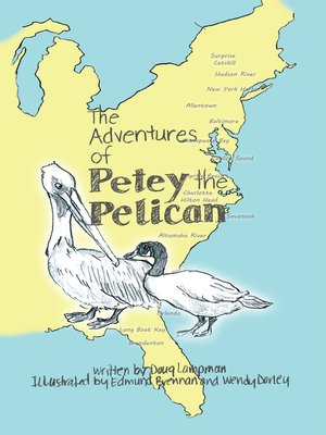 cover image of The Adventures of Petey the Pelican