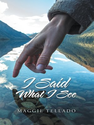 cover image of I Said What I See