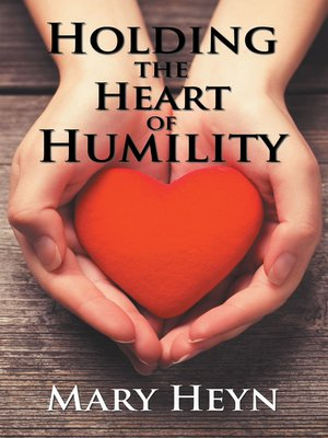 cover image of Holding the Heart of Humility