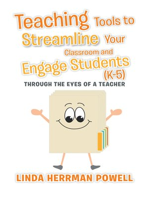cover image of Teaching Tools to Streamline Your Classroom and Engage Students (K-5)