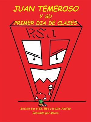 cover image of Juan Temeroso Y Su Primer Día De Clases