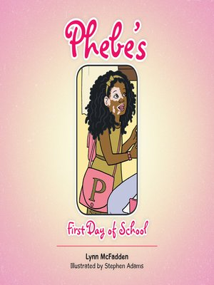 cover image of Phebe's First Day of School