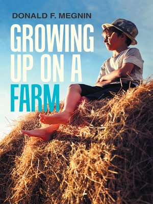 cover image of Growing up on a Farm