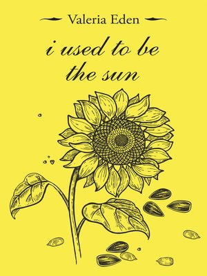 cover image of I Used to Be the Sun