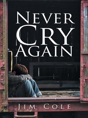 cover image of Never Cry Again