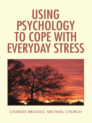 cover image of Using Psychology to Cope  with Everyday Stress