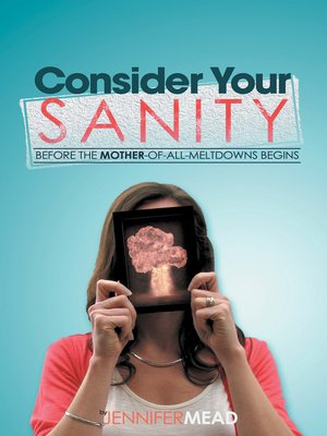 cover image of Consider Your Sanity