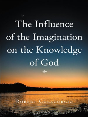 cover image of The Influence of the Imagination on the Knowledge of God