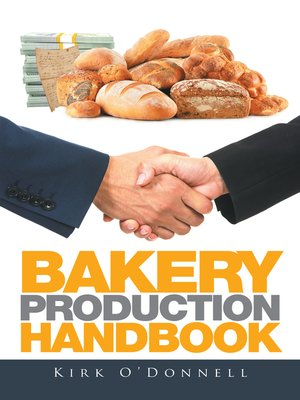cover image of Bakery Production Handbook