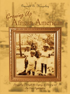 cover image of Growing up African American