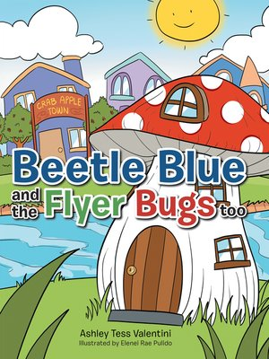 cover image of Beetle Blue and the Flyer Bugs Too