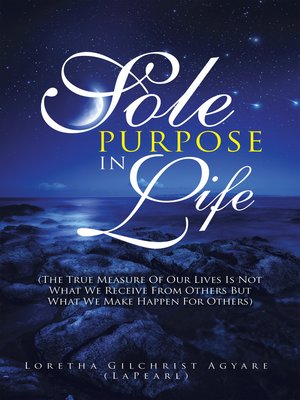 cover image of Sole Purpose in Life