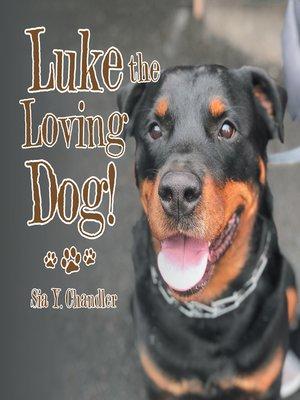 cover image of Luke the Loving Dog!