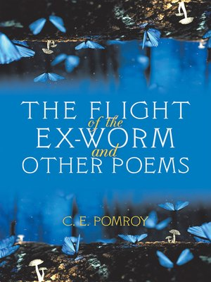 cover image of The Flight of the Ex-Worm and Other Poems