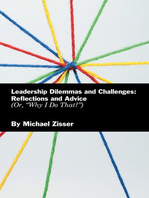 cover image of Leadership Dilemmas and Challenges