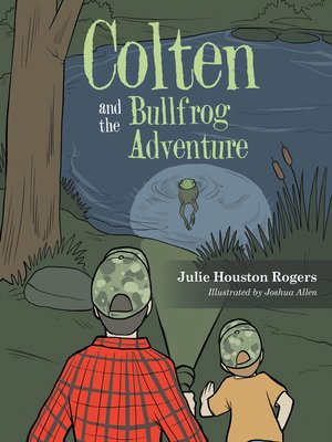 cover image of Colten and the Bullfrog Adventure